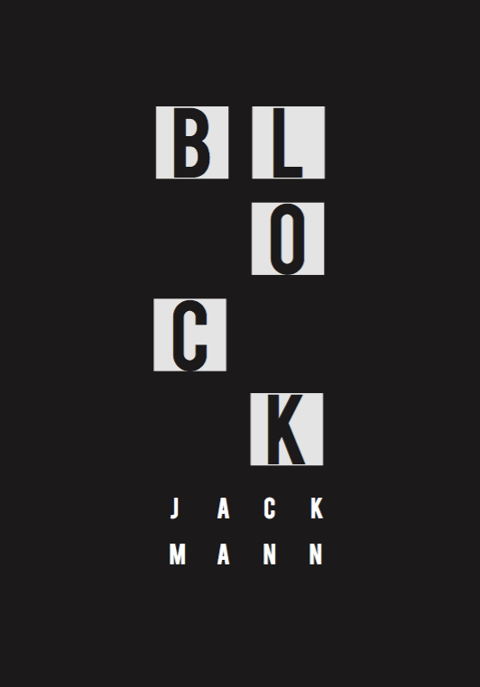 BLOCK by Jack Mann, front cover